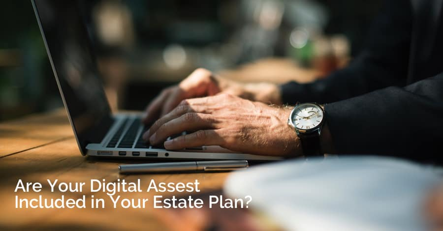 are your digital assets included in your estate plan? - garys newsletterblog 1 - Are Your Digital Assets Included In Your Estate Plan?