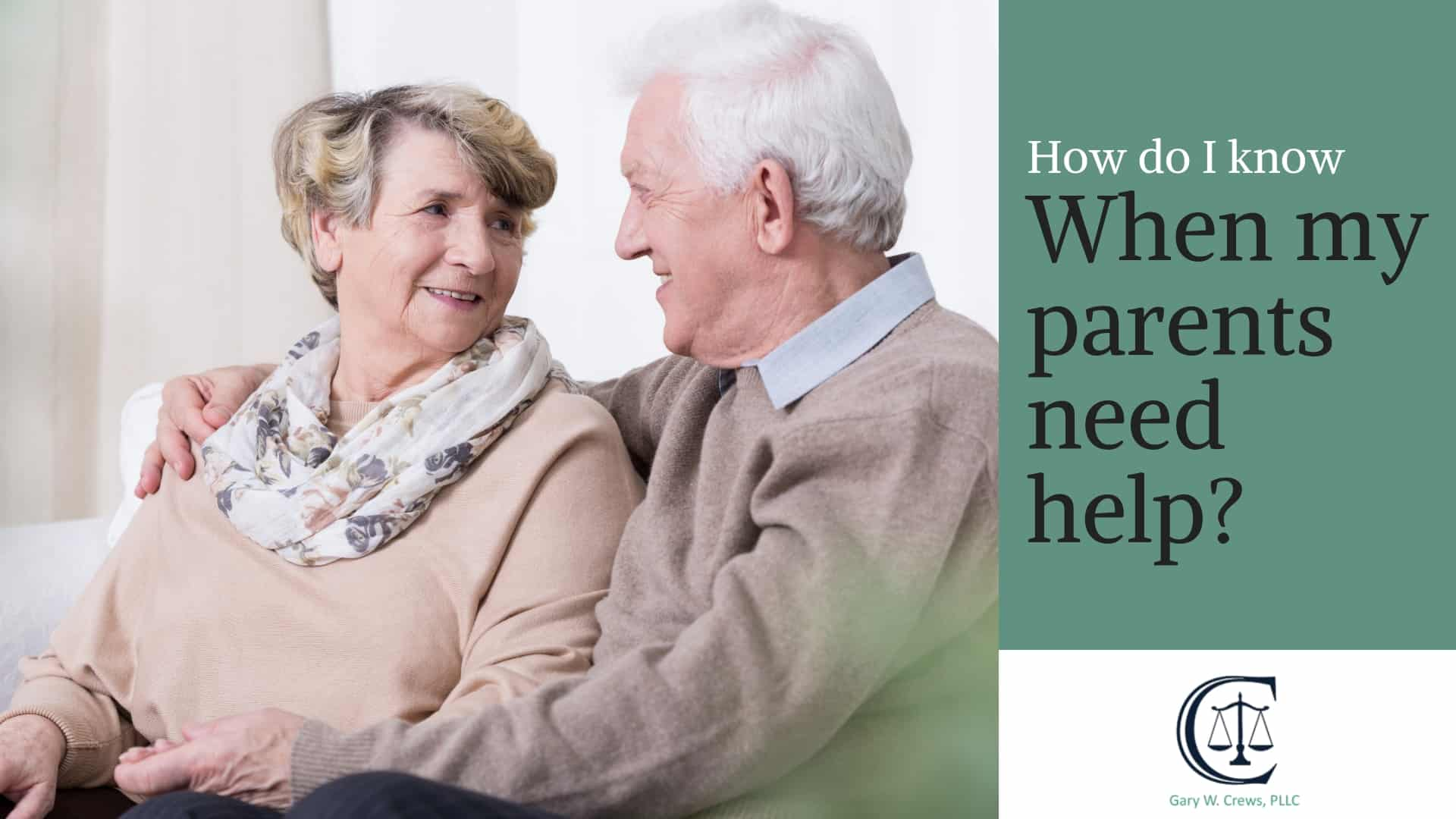 how do i know when my parents need help? - Assessment - How Do I Know When My Parents Need Help?