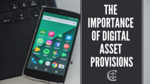 Tulsa Lawyer, Gary Crews Law, Digital Asset Provisions  - The Importance of Digital Asset Provisions 2 300x169 - The Importance of Digital Asset Provisions-2