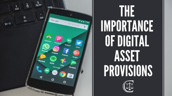 Tulsa Lawyer, Gary Crews Law, Digital Asset Provisions  - The Importance of Digital Asset Provisions 2 - The Importance of Digital Asset Provisions